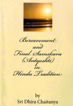 Bereavement and Final Samskara in Hindu Tradition